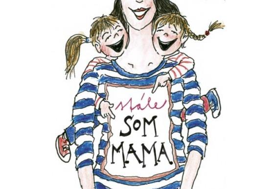 Stále som mama